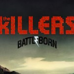 İNCELEME: The Killers – Battle Born