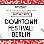 Oradayız: Downtown Festival: Berlin
