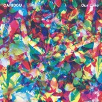 REMIX: CARIBOU – OUR LOVE (DAPHNI)