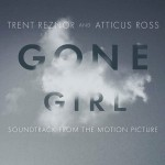 STREAM: TRENT REZNOR & ATTICUS ROSS – GONE GIRL SOUNDTRACK