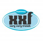 XXF – VERY VERY FRENCH: 2014