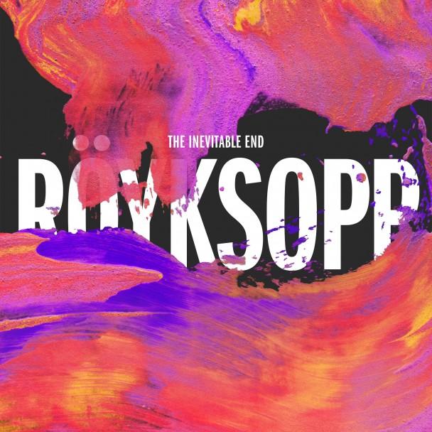 Royksopp-The-Inevitable-End-608x608