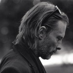 YENİ ŞARKI: THOM YORKE – YOU WOULDN'T LIKE ME WHEN I'M ANGRY