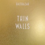 İNCELEME: BALTHAZAR – THIN WALLS