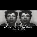 #TBT: RYAN ADAMS