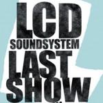 #TBT: LCD SOUNDSYSTEM