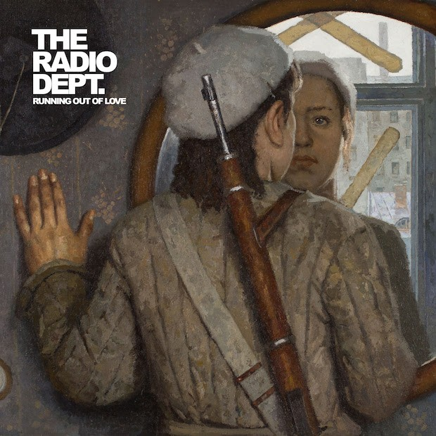 radio dept running out of love
