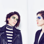 TOP 10: TEGAN AND SARA