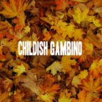 STREAM: CHILDISH GAMBINO – EP