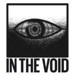 "THE ""IN THE VOID"" SHOW"