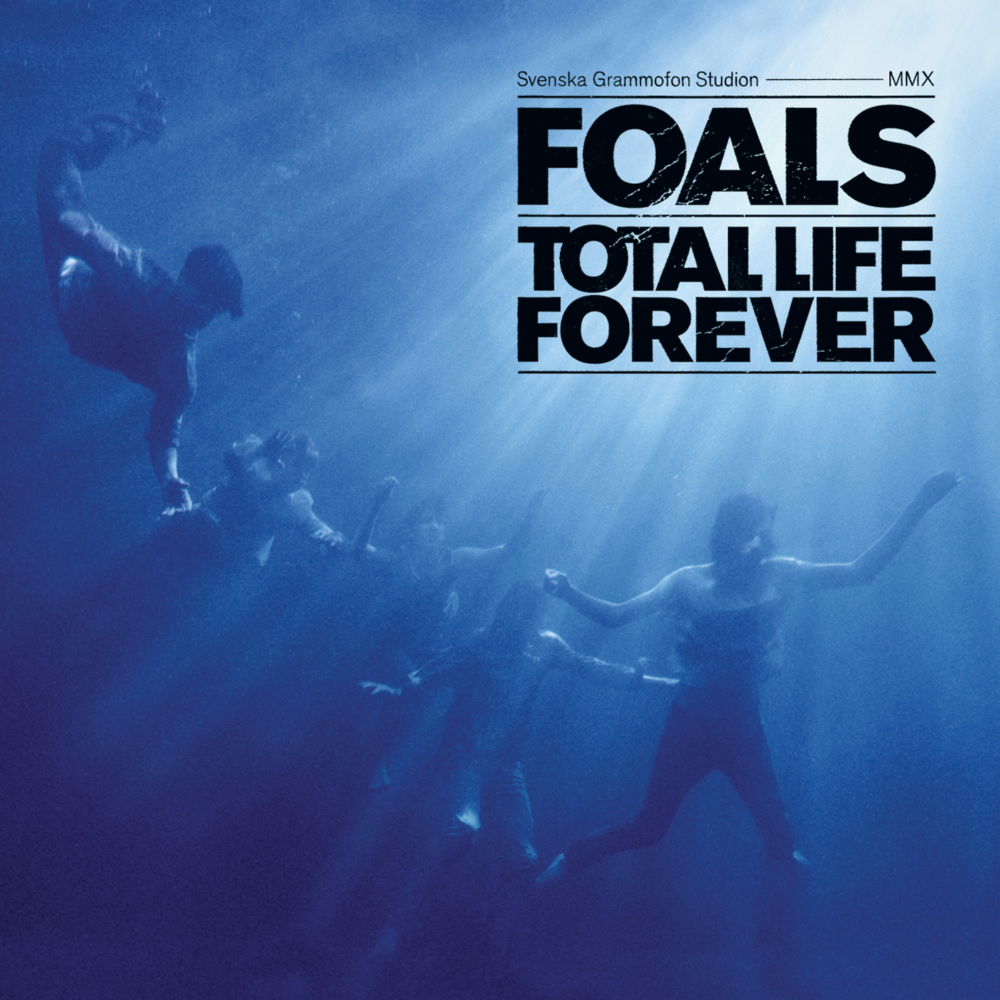 #TBT: FOALS – TOTAL LIFE FOREVER